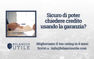 Sicuro di poter chiedere credito usando la garanzia?