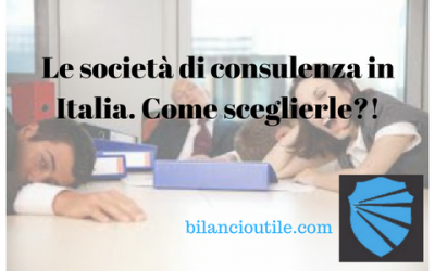 Le società di consulenza in Italia. Come sceglierle?!